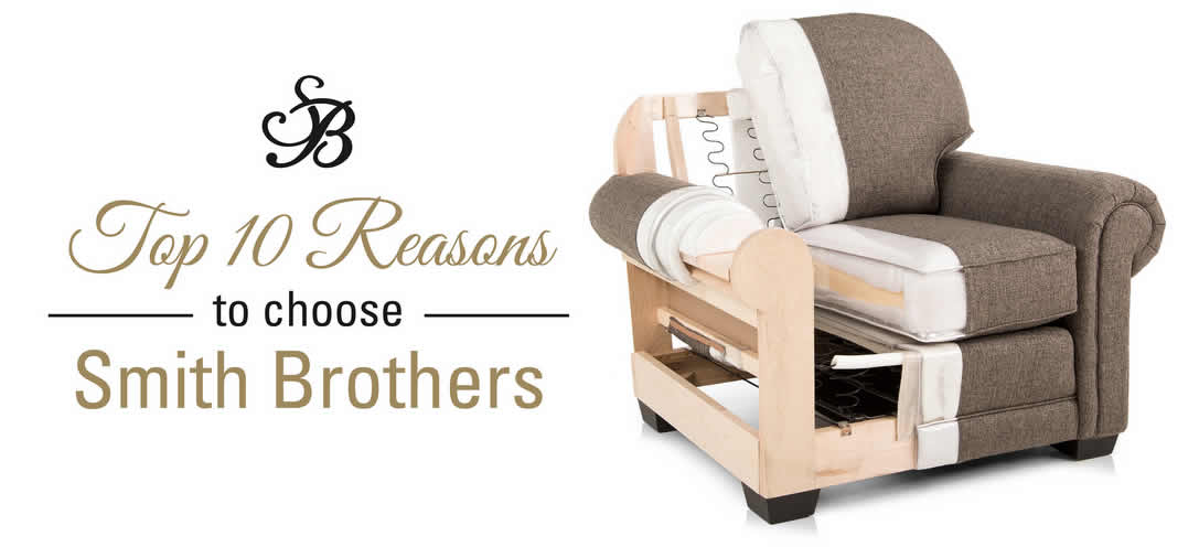 Top 10 Reasons to Buy Smith Brothers Furniture